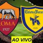 Veja como assistir Roma x Chievo Verona AO VIVO na TV
