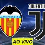 Champions League: como assistir Valencia x Juventus AO VIVO na TV!