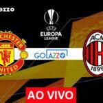 Manchester United x Milan pela Europa League: onde assistir e escalações