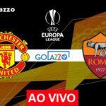 Manchester United x Roma pela Europa League: onde assistir e escalações